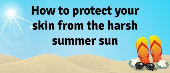 How-to-protect-your-skin-from-the-harsh-summer-sun